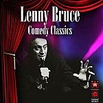 Lenny Bruce Comedy Classics