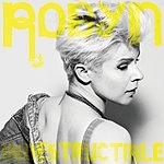 Robyn Indestructible