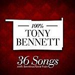 Tony Bennett 100% Tony Bennett