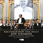 José Serebrier The Bells - Live In Moscow