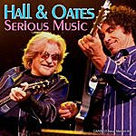 Hall & Oates Serious Music
