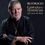 Rodrigo Cantador De Histórias - 50 Anos De Fado