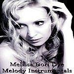 Melissa Dori Dye Melody Instrumentals