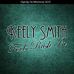 Keely Smith Fools Rush In (Digitally Re-Mastered 2010)