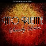Tito Puente Strictly Latin (Digitally Re-Mastered 2010)