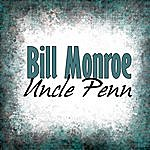 Bill Monroe Uncle Penn