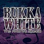 Bukka White The Atlanta Special