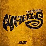 Wheels Feel About Me - Single