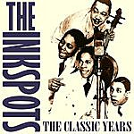 The Ink Spots The Classic Years