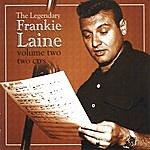 Frankie Laine Legendary Frankie Laine Vol 2