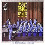 The American Patrol Orchestra Sounds Of The Big Bands Vol 2