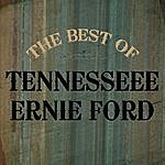 Tennessee Ernie Ford The Best Of Tennessee Ernie Ford