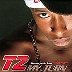 T2 My Turn