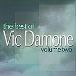 Vic Damone The Best Of Vic Damone, Vol.2 (Digitally Remastered)
