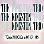 The Kingston Trio Tom Dooley And Other Hits (Remastered)