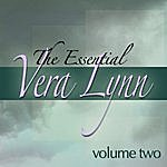 Vera Lynn The Essential Vera Lynn - Vol 2 (Digitally Remastered)