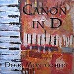 Doug Montgomery Canon In D - Single