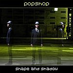 Popshop Shape And Shadow