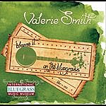 Valerie Smith Blame It On The Bluegrass