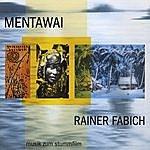Rainer Fabich Mentawai - Soundtrack