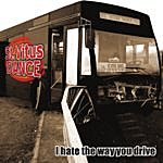 St. Vitus Dance I Hate The Way You Drive