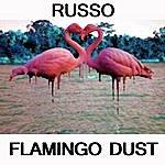 Russo Flamingo Dust