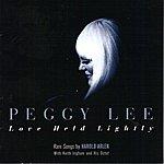 Peggy Lee Love Held Lightly