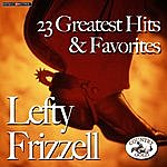 Lefty Frizzell 23 Greatest His & Favorites
