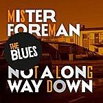 Blues Mr Foreman