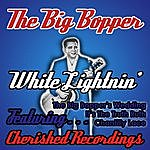 Big Bopper White Lightnin