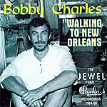 Bobby Charles Walking To New Orleans - The Jewel And Paula Recordings 1964-65