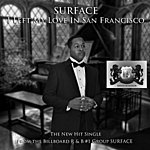 Surface I Left My Love In Sanfrancisco - Single