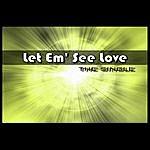 Kyle Dillard & The Church Band Let Em' See Love