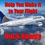Buck Howdy Help You Make It To Your Flight