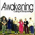 The Awakening Calling All Sleepers