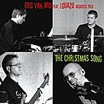 Eric Van Aro The Christmas Song ( Feat. Iguazu Acoustic Trio)