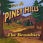 The Brombies From The Piney Hills (Of Hollywood)