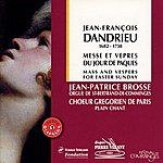Choeur Grégorien De Paris Dandrieu : Messe & Vêpres Du Jour De Pâques