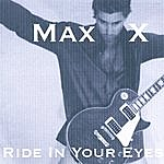 Maxx Ride In Your Eyes