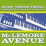 McLemore Avenue Doin' Their Thing: A Tribute To Booker T. & The Mgs