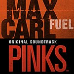 Max Carl Pinks Soundtrack