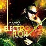 Cobra Electro Flow - The Mixtape