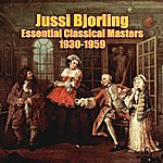 Jussi Björling Essential Classical Masters (1930-1959)