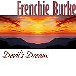 Frenchie Burke Devil's Dream