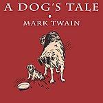 Mark Twain A Dog's Tale