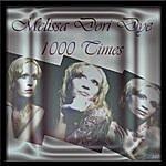 Melissa Dori Dye 1000 Times