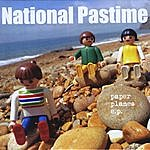 National Pastime Orchestra Paper Planes - Ep