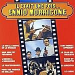 Ennio Morricone IL Etait Une Fois... Ennio Morricone