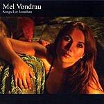 Mel Vondrau Songs For Jonathan