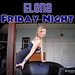 Elena Friday Night (Remake) (Single)